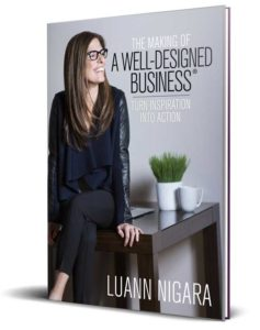 LuAnn Nigara Book - The Making of a Well-Designed Business