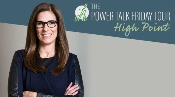 Power-Talk-Friday-Tour-High-Point