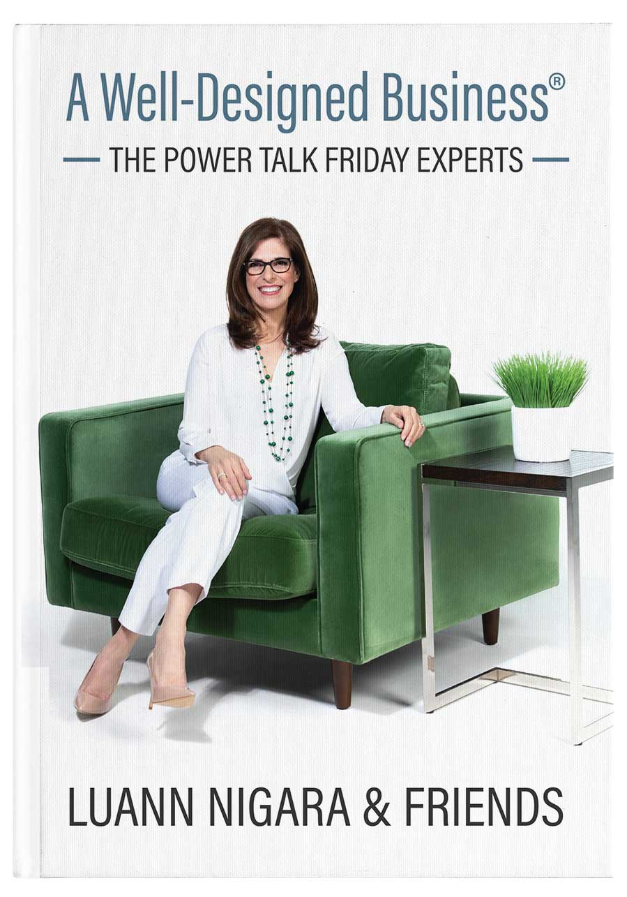 A Well-Designed Business<span>®</span>: The Power Talk Friday Experts