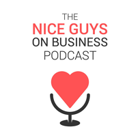 The Nice Guys on Business Podcast