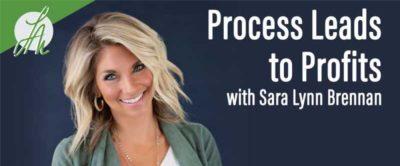 Process Leads to Profits