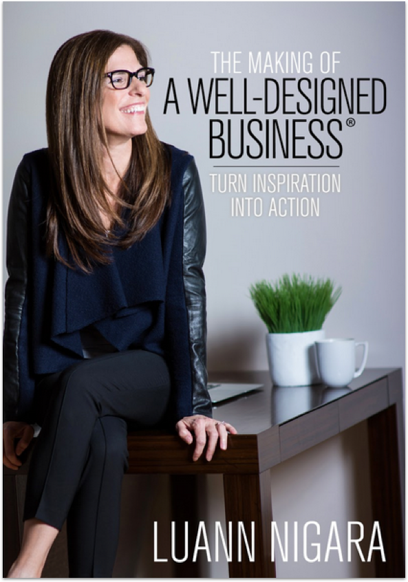 The Making of A Well-Designed Business®