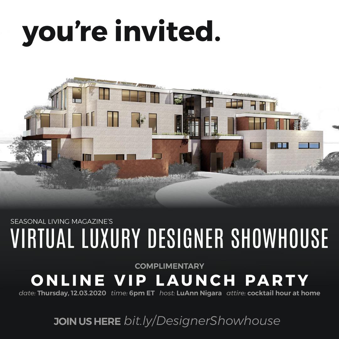 Seasonal Living Magazine Presents: Virtual Luxury Designer Showhouse